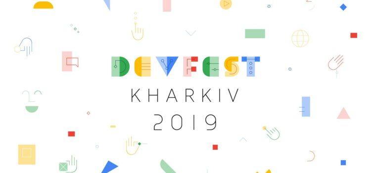 GDG DevFest Kharkiv 2019