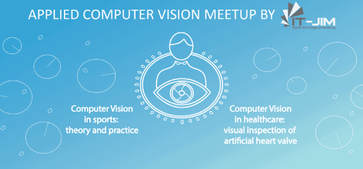 Applied Computer Vision Meetup #1