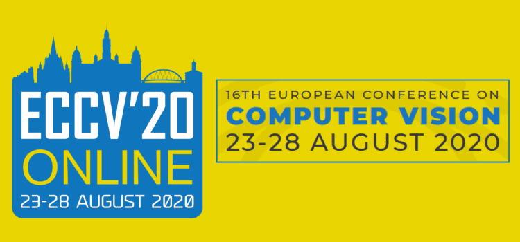 European Conference on Computer Vision – 2020