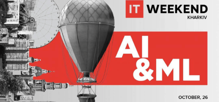 IT Weekend Kharkiv: AI&ML