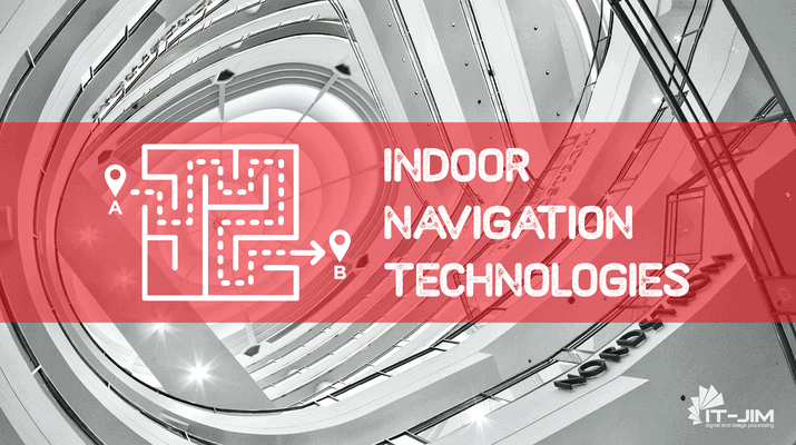 Overview of Indoor Navigation Technologies