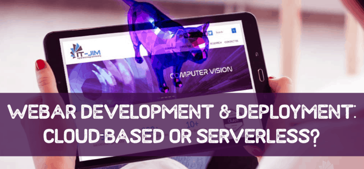 WebAR development and deployment: cloud-based or serverless?