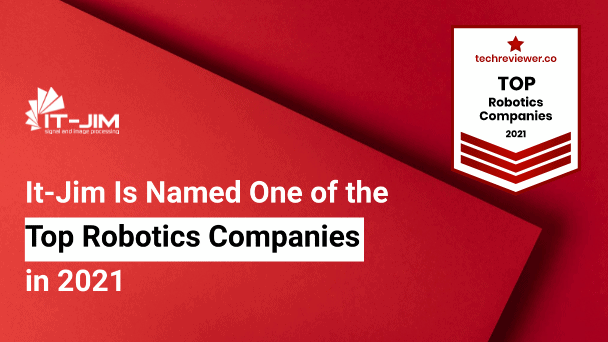 It-Jim Is Recognized as One of the Top Robotics Companies in 2021