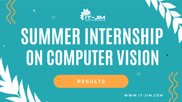It-Jim's 2021 Summer Internship on Computer Vision: an Overview